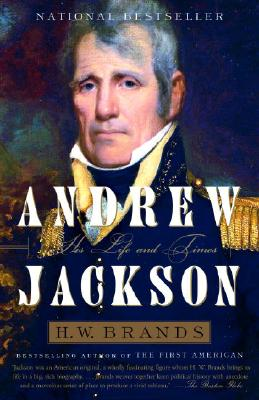 Andrew Jackson By Brands, H. W.
